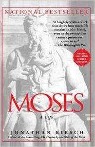 Moses, A Life